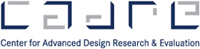 Center for Advanced Design Research & Evaluation (CADRE)